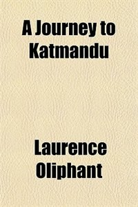 Book A Journey to Katmandu by Laurence Oliphant