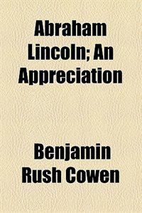 Book Abraham Lincoln by Benjamin Rush Cowen
