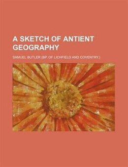 Book A Sketch of Antient Geography by Samuel Butler