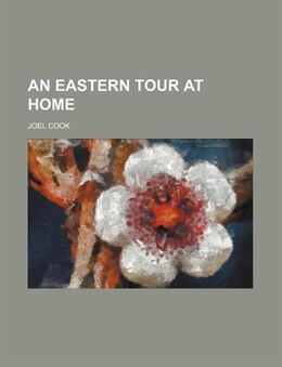 Book An eastern tour at home by Joel Cook