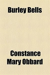 Book Burley Bells by Constance Mary Obbard