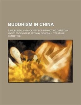 Book Buddhism in China by Samuel Beal