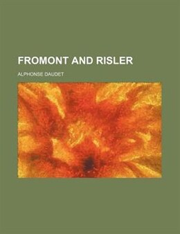 Book Fromont and Risler by Alphonse Daudet