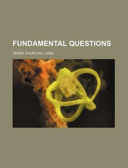 Book Fundamental Questions by Henry Churchill King