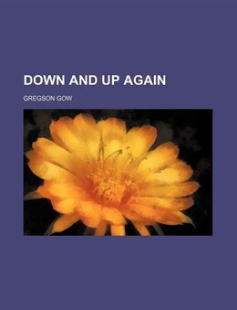 Book Down and Up Again by Gregson Gow