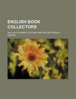 Book English book collectors by William Younger Fletcher