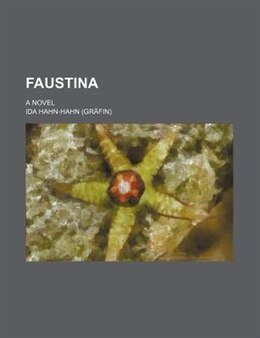 Book Faustina; A Novel by Ida Hahn-hahn