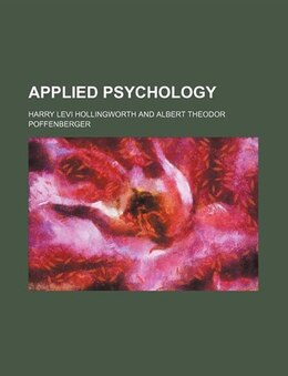 Book Applied psychology by Harry Levi Hollingworth