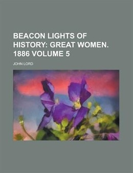 Book Beacon Lights of History by John Lord