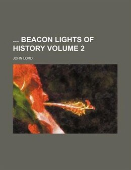 Book Beacon lights of history Volume 2: Jewish heroes and prophets by John Lord
