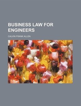 Book Business law for engineers by Calvin Frank Allen