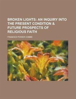Book Broken lights by Frances Power Cobbe
