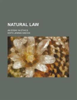 Book Natural Law; An Essay In Ethics by Edith Jemima Simcox
