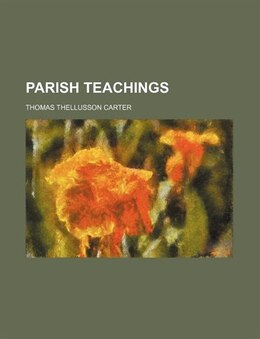Book Parish teachings by Thomas Thellusson Carter