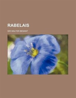Book Rabelais by Sir Walter Besant