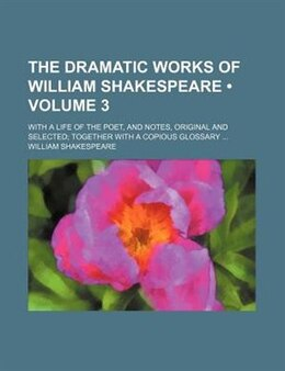 Book The Dramatic Works of William Shakespeare (v. 3) by William Shakespeare