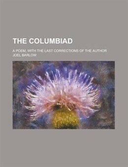 Book The Columbiad by Joel Barlow