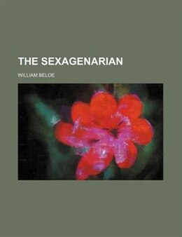 Book The Sexagenarian (volume 2) by William Beloe