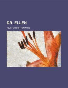 Book Dr. Ellen by Juliet Wilbor Tompkins