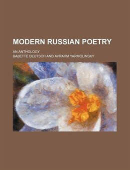 Book Modern Russian Poetry; An Anthology by Babette Deutsch