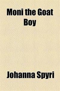 Book Moni the Goat Boy by Johanna Spyri