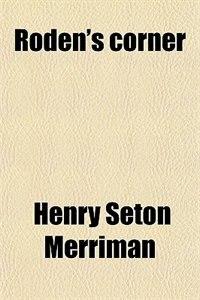Book Roden's corner by Henry Seton Merriman