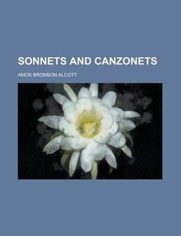 Book Sonnets and Canzonets by Amos Bronson Alcott