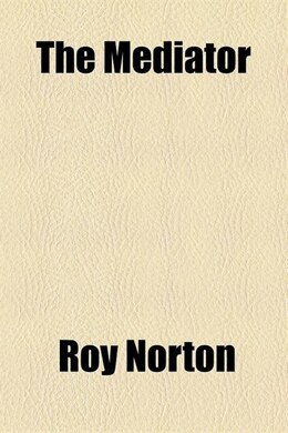 Book The mediator by Roy Norton