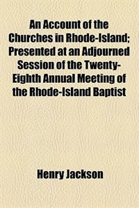 Book An account of the churches in Rhode-Island by Henry Jackson