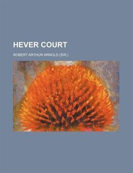 Book Hever Court by Robert Arthur Arnold