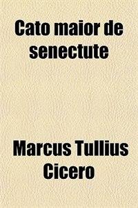 Book Cato maior de senectute by Marcus Tullius Cicero