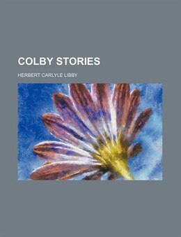 Book Colby Stories by Herbert Carlyle Libby
