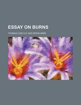 Book Essay on Burns by Thomas Carlyle