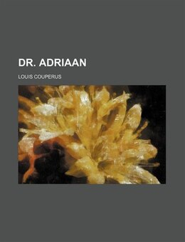 Book Dr. Adriaan by Louis Couperus