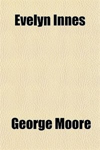 Book Evelyn Innes by George Moore