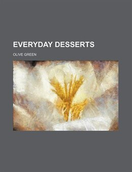 Book Everyday desserts by Olive Green