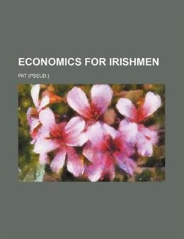 Book Economics for Irishmen by Pat