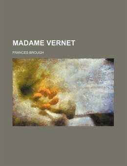 Book Madame Vernet by Frances Brough
