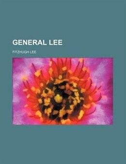 Book General Lee by Fitzhugh Lee