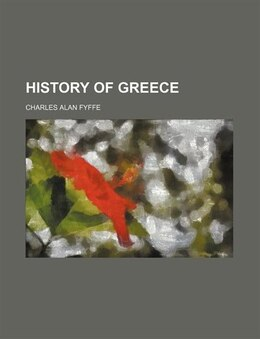 Book History of Greece by Charles Alan Fyffe