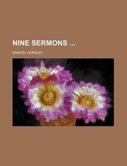 Book Nine Sermons by Samuel Horsley