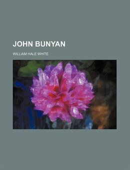 Book John Bunyan by William Hale White