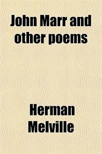 Book John Marr and other poems by Herman Melville