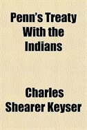 Book Penn's Treaty With The Indians by Charles Shearer Keyser