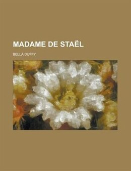 Book Madame de Staël by Bella Duffy