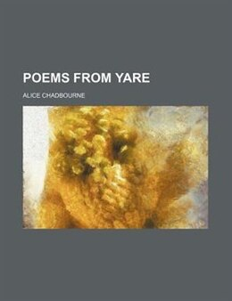Book Poems From Yare by Alice Chadbourne