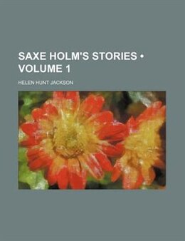 Book Saxe Holm's Stories by Helen Hunt Jackson