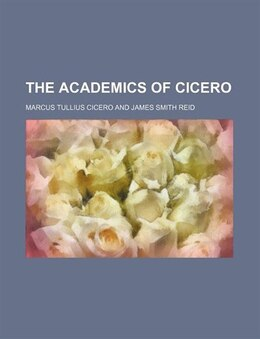 Book The Academics Of Cicero by Marcus Tullius Cicero