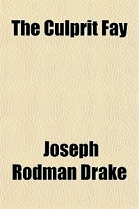 Book The Culprit Fay by Joseph Rodman Drake