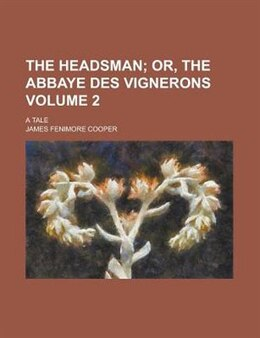 Book The Headsman; A Tale Volume 2 by James Fenimore Cooper